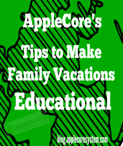 make family vacations educational